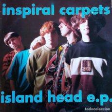 Discos de vinilo: INSPIRAL CARPETS. ISLAND HEAD E.P. MAXI SINGLE UK 4 TEMAS.. Lote 113010191