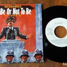 Discos de vinilo: SINGLE - MEL BROOKS TO BE OR NOT TO BE. Lote 113015011