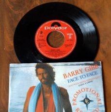 Discos de vinilo: SINGLE - POLYDOR - BARRY GIBB - FACE TO FACE. Lote 113019223