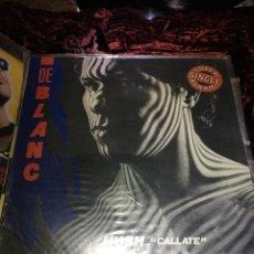 Discos de vinilo: DE BLANC - HUSH - CALLATE - MAXI-SINGLE SPAIN 1983. Lote 113022851