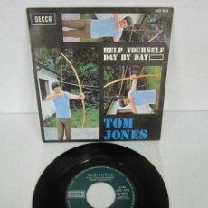 Discos de vinilo: TOM JONES - HELP YOURSELF + DAY BY DAY - SINGLE - DECCA 1968 SPAIN MO 453. Lote 113027787