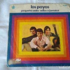 Discos de vinilo: 11-SINGLE LOS PAYOS, PEQUEÑA ANITA, 1969. Lote 113029687