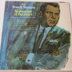 Discos de vinilo: FRANK SINATRA SEPTEMBER OF MY YEARS EDICIÓN USA. Lote 113030647