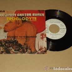 Discos de vinilo: THE JIMMY CASTOR BUNCH: TROGLODYTE, I PROMISE TO REMEMBER ED. ESPAÑA PROMO RCA 1972 . Lote 113061911