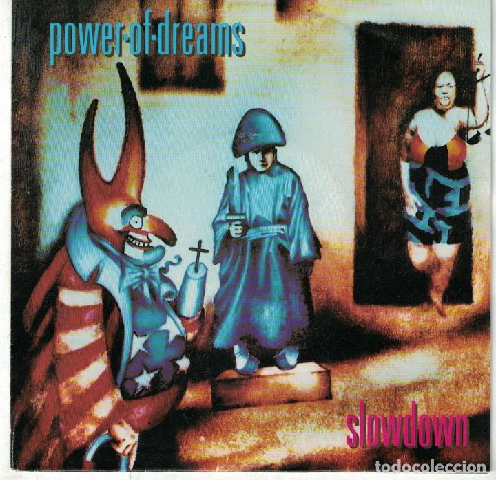 POWER OF DREAMS - SLOWDOWN / FATHERLAND (SINGLE ALEMAN, POLYDOR 1992) (Música - Discos - Singles Vinilo - Pop - Rock Extranjero de los 90 a la actualidad)