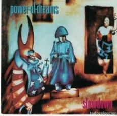 Disques de vinyle: POWER OF DREAMS - SLOWDOWN / FATHERLAND (SINGLE ALEMAN, POLYDOR 1992). Lote 113070367