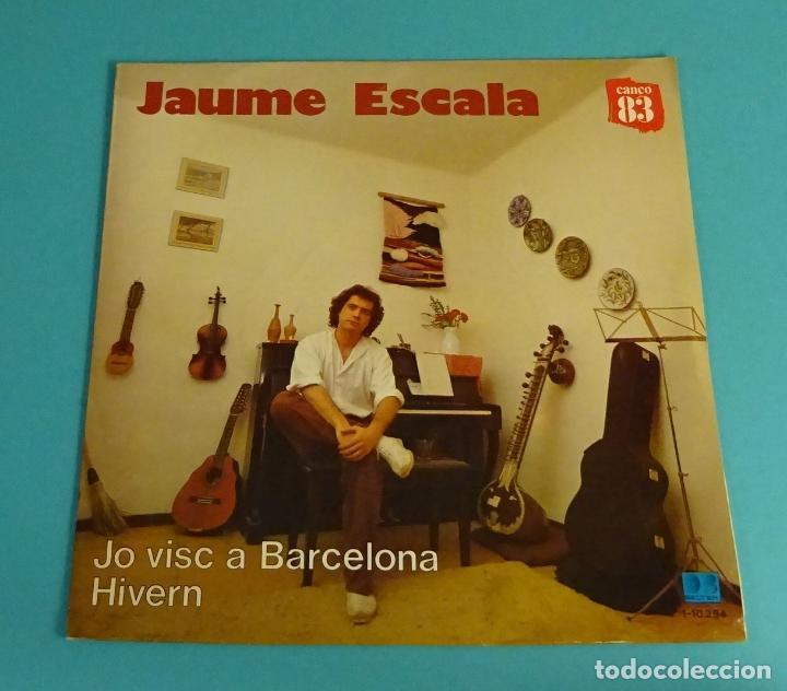 JAUME ESCALA. JO VISC A BARCELONA. HIVERN. CANÇO 83 (Música - Discos - Singles Vinilo - Cantautores Españoles)