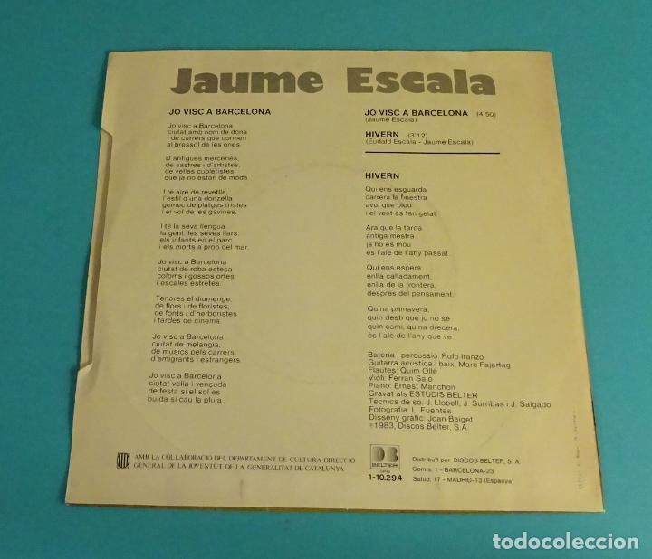 Discos de vinilo: JAUME ESCALA. JO VISC A BARCELONA. HIVERN. CANÇO 83 - Foto 2 - 113078887