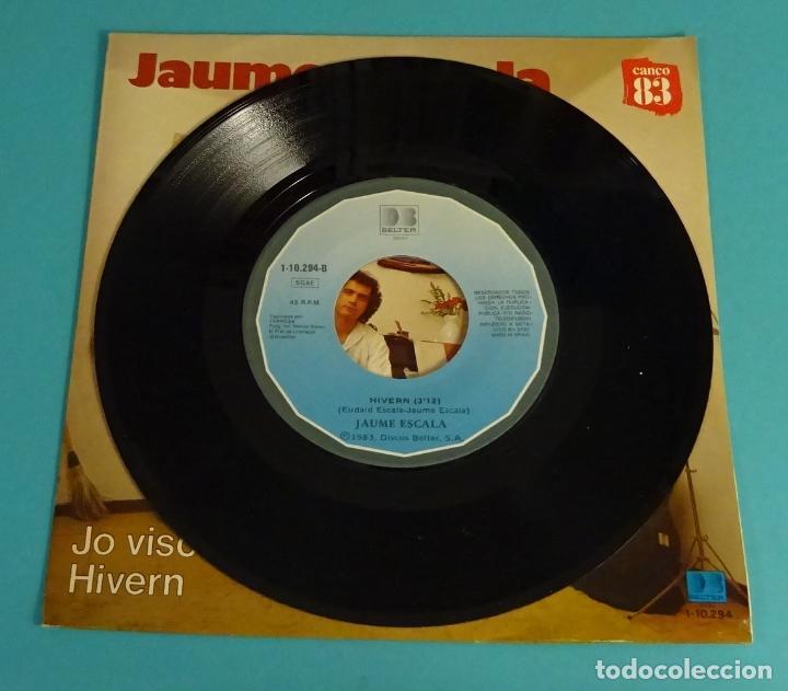Discos de vinilo: JAUME ESCALA. JO VISC A BARCELONA. HIVERN. CANÇO 83 - Foto 3 - 113078887