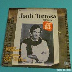 Discos de vinilo: JORDI TORTOSA. BARRI MARINER. LA DONA QUE VIU AL MEU COSTAT. FINALISTA CANÇO 83. Lote 113079203