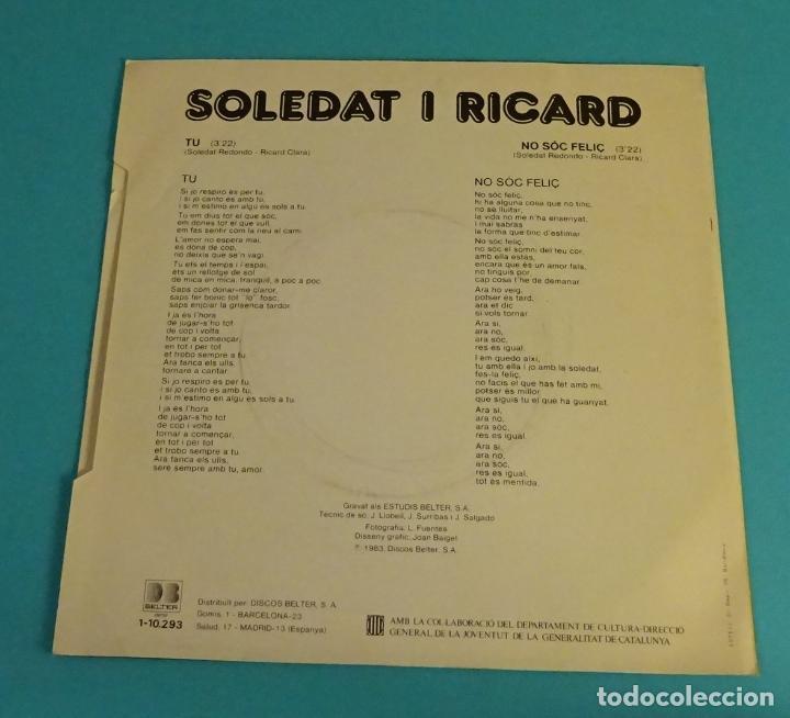 Discos de vinilo: SOLEDAT I RICARD. TU. NO SÓC FELIÇ. CANÇO 83 - Foto 2 - 113079439