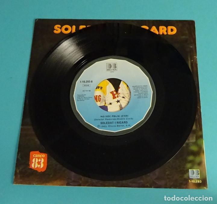 Discos de vinilo: SOLEDAT I RICARD. TU. NO SÓC FELIÇ. CANÇO 83 - Foto 4 - 113079439
