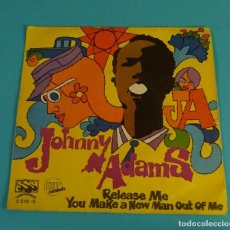 Discos de vinilo: JOHNNY ADAMS. RELEASE ME. YOU MAKE A NEW MAN OUT OF ME. Lote 113079951