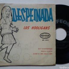 Discos de vinilo: LOS HOOLIGANS - DESPEINADA -ORFEON MEXICO. Lote 113091987