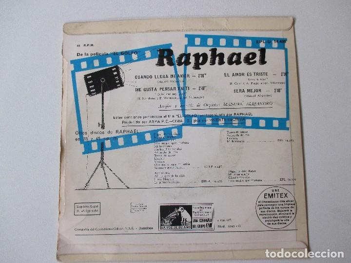 Discos de vinilo: Raphael Cuando llega mi amor + 3 BSO El Golfo 1968 - Foto 2 - 113114991