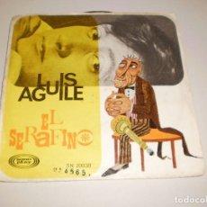 Discos de vinilo: SINGLE LUIS AGUILÉ. EL SERAFINO. L'AMOUR. SONOPLAY 1967 SPAIN (DISCO PROBADO Y BIEN). Lote 113120971