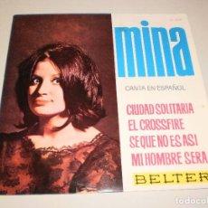 Discos de vinilo: SINGLE MINA. CIUDAD SOLITARIA + 3 TEMAS BELTER 1964 SPAIN (DISCO PROBADO Y BIEN). Lote 113122107