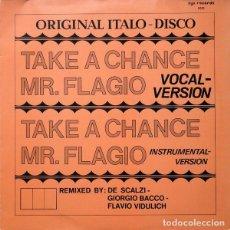 Discos de vinil: MR. FLAGIO - TAKE A CHANCE - ZYX RECORDS - 5031 GERMANY. Lote 113122527