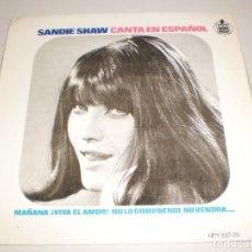 Discos de vinilo: SINGLE SANDIE SHAW. MAÑANA. VIVA EL AMOR. NO LO COMPRENDÍ. NO VENDRÁ. HISPAVOX 1966 SPAIN (PROBADO). Lote 113122991