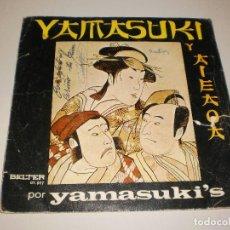 Discos de vinilo: SINGLE YAMASUKI Y AIEAOA. BELTER 1971 SPAIN (DISCO PROBADO Y BIEN). Lote 113123979