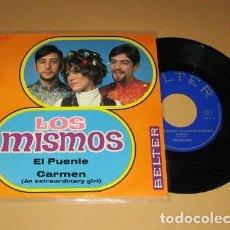 Disques de vinyle: LOS MISMOS - EL PUENTE - SINGLE - 1968. Lote 113124939