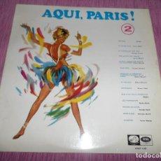Discos de vinilo: AQUI, PARIS 2. Lote 113142839