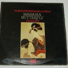 Discos de vinilo: PÁGINAS INMORTALES DE MADAMA BUTTERFLY. GRAMUSIC 1975 . Lote 113144095