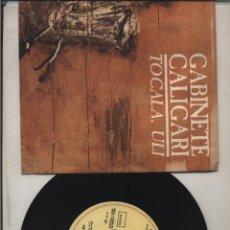 Discos de vinilo: GABINETE CALIGARI TOCALA ULI SINGLE SPAIN 1988 PDELUXE GASTOS DE ENVIO GRATIS. Lote 180238260