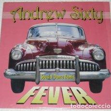 Discos de vinilo: ANDREW SIXTY - FEVER - MAXI-SINGLE ITALY 1994 . Lote 113186739