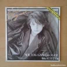 Discos de vinilo: LUIS MIGUEL 1985 NOI, RAGAZZI DI OGGI / IL CIELO - SINGLE EMI. Lote 113186759