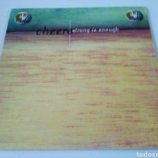 Discos de vinilo: CHEERS - STRONG IS ENOUGH. Lote 118570704