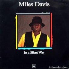 Discos de vinilo: MILES DAVIS * LP SPAIN 1989 PROMOCIONAL * IN A SILENT WAY * SIN PINCHAR. Lote 113198627