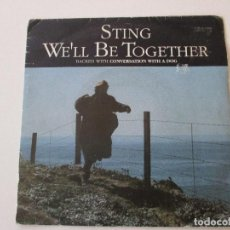 Discos de vinilo: STING WE´LL BE TOGETHER +1 1987. Lote 113208795