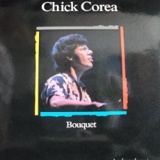 Discos de vinilo: CHICK COREA * LP SPAIN 1989 * BOUQUET * SIN PINCHAR. Lote 113209611