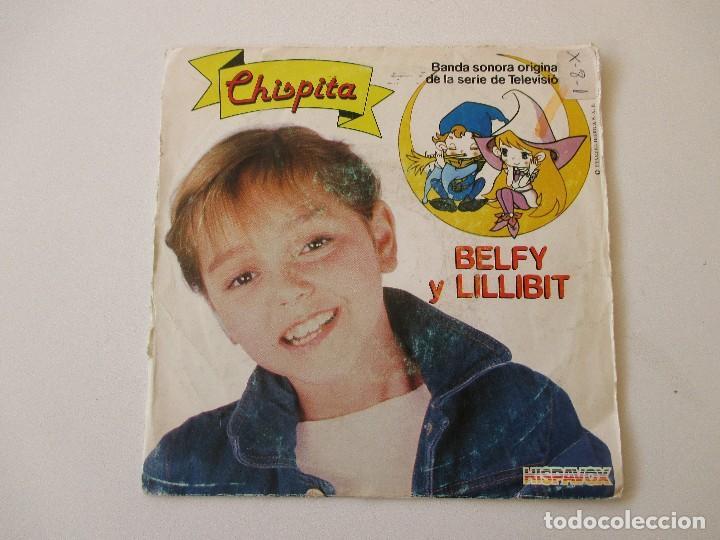 CHISPITA BSO BELFY Y LILLIBIT +1 HISPAVOX 1983 (Música - Discos - Singles Vinilo - Música Infantil)
