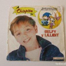 Discos de vinilo: CHISPITA BSO BELFY Y LILLIBIT +1 HISPAVOX 1983. Lote 113210147