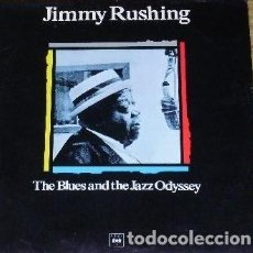 Discos de vinilo: JIMMY RUSHING * LP SPAIN PORTADA EXCLUSIVA1988 * THE BLUES AND THE JAZZ ODYSSEY* SIN PINCHAR. Lote 113212435