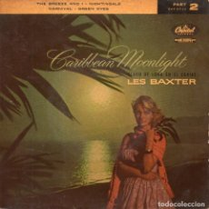 Discos de vinilo: LES BAXTER AND HIS ORCHESTRA - CARIBBEAN MOONLIGHT-, EP, ANDALUCIA - THE BREEZE AND I + 3, AÑO 1959. Lote 113224931