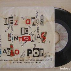 Discos de vinilo: DIEZ AÑOS DE SINTONIA DE DIARIO POP - SINGLE PROMOCIONAL 1993 - GASA. Lote 113227915