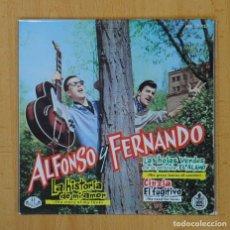 Dischi in vinile: ALFONSO Y FERNANDO - LA HISTORIA DE MI AMOR + 3 - EP. Lote 113247560
