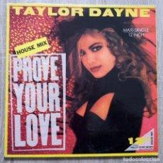 Discos de vinilo: TAYLOR DYNE ¨PROVE YOUR LOVE¨. Lote 113252711
