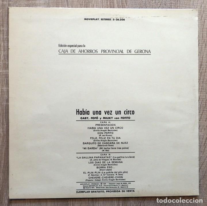 Discos de vinilo: HABÍA UNA VEZ UN CIRCO GABY,FOFO,MILIKI Y FOFITO - Foto 2 - 113254595