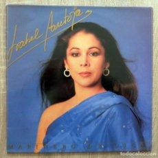 Discos de vinilo: ISABEL PANTOJA ¨MARINERO DE LUCES¨. Lote 113254671