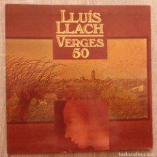 Discos de vinilo: LLUIS LLACH ¨VERGES 50¨. Lote 113255355