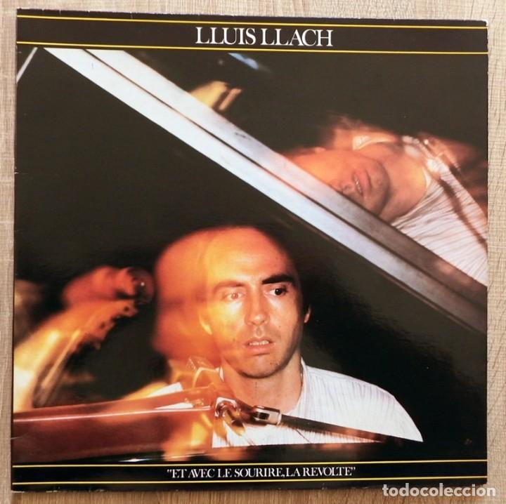 LLUIS LLACH ¨ET AVEC LE SOURIRE,LA REVOLTE¨ (Música - Discos - LP Vinilo - Cantautores Españoles)
