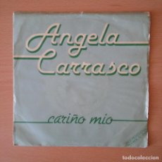 Discos de vinilo: ANGELA CARRASCO 1981 CARIÑO MIO / ADIOS TRISTEZA - SINGLE ARIOLA. Lote 113272599