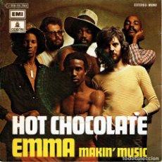 Discos de vinilo: HOT CHOCOLATE EMMA + MAKIN MUSIC SINGLE PROMO EMI 1974. Lote 113275691