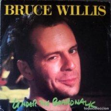 Discos de vinilo: BRUCE WILLIS - UNDER THE BOARDWALK - RAREZA - PROMO?. Lote 113276923