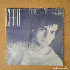 Discos de vinilo: CHAO 1985 AMOR SIN LIMITE / SOLO SOY PARA TI - SINGLE BAT / HISPAVOX. Lote 113279059