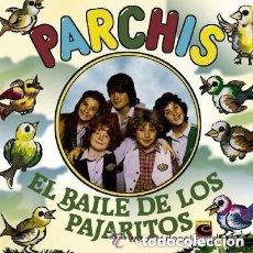 Discos de vinilo: PARCHIS. EL BAILE DE LOS PAJARITOS - EL BAILE DEL STOP . SINGLE BELTER AÑO1981. Lote 172346947
